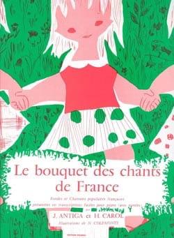 Le Bouquet des Chants de France Antiga / Carol Henri laflutedepan