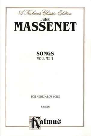 Songs Volume 1. Voix Moyenne MASSENET Partition laflutedepan