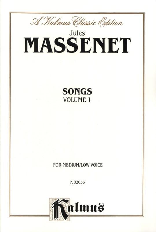 Songs Volume 1. Voix Moyenne - MASSENET - Partition - laflutedepan.com