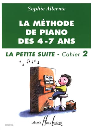 Sophie Allerme - The Little Suite Booklet 2 - The Piano Method of 4-7 Years - Partition - di-arezzo.co.uk
