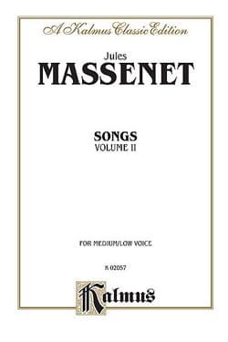 Songs Volume 2. Voix Moyenne MASSENET Partition laflutedepan