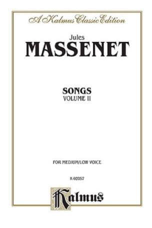 Songs Volume 2. Voix Moyenne - MASSENET - Partition - laflutedepan.com