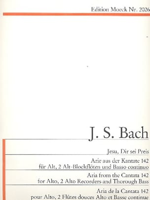 Jesu, Dir Sei Preis BWV 142 BACH Partition laflutedepan