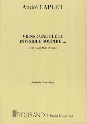 Viens! une Flûte Invisible Soupire André Caplet Partition laflutedepan