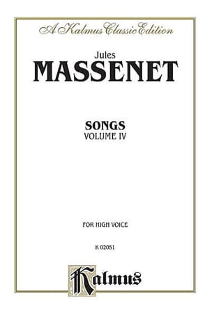 Songs Volume 4. Voix Haute MASSENET Partition Mélodies - laflutedepan