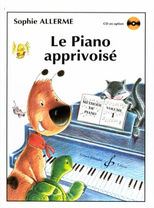 Sophie Allerme - The Tamed Piano Volume 1 - Partition - di-arezzo.co.uk