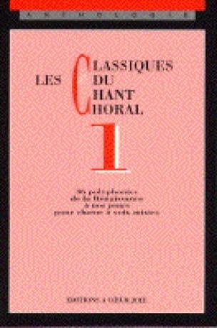 Les Classiques Du Chant Choral Volume 1 - laflutedepan.com