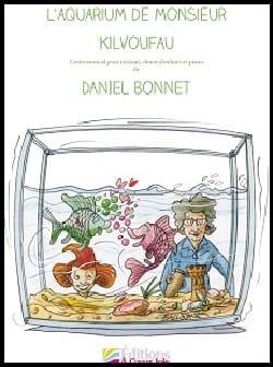L'aquarium de Monsieur Kilvoufau + CD Daniel Bonnet laflutedepan