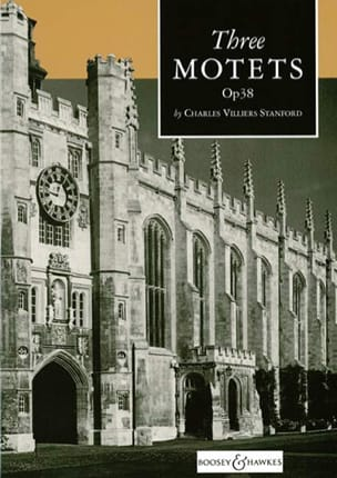 3 Motets Op. 38 Charles Villiers Stanford Partition laflutedepan