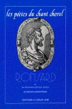Les Poètes Du Chant Choral : Ronsard - laflutedepan.com