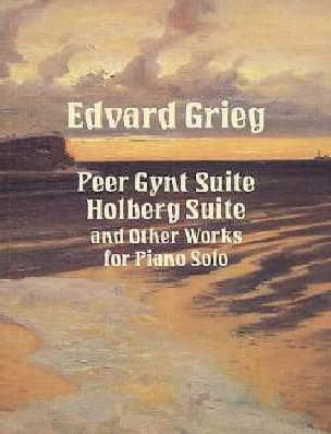 Peer Gynt Suite, Holberg Suite And Other Works For Piano Solo laflutedepan