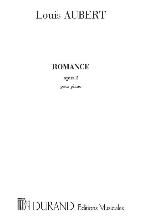 Romance Op. 2 - Louis Aubert - Partition - Piano - laflutedepan.com