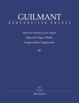 Oeuvres Choisies pour Orgue Volume 3 Alexandre Guilmant laflutedepan