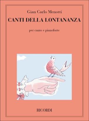 7 Canti Della Lontananza Gian-Carlo Menotti Partition laflutedepan