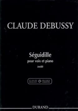 Séguidille - DEBUSSY - Partition - Mélodies - laflutedepan.com