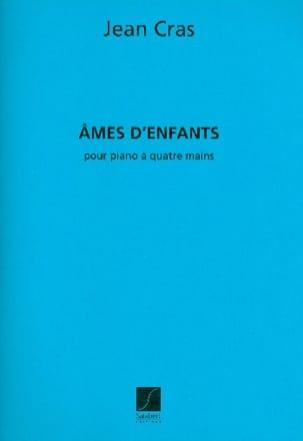Ames D'enfants. 4 Mains - Jean Cras - Partition - laflutedepan.com
