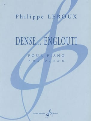 Dense... Englouti Philippe Leroux Partition Piano - laflutedepan