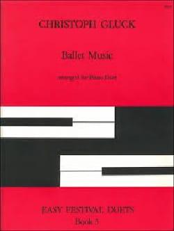 Ballet Music - GLUCK - Partition - Piano - laflutedepan.com