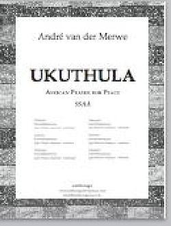 Ukuthula Traditionnel Partition Chœur - laflutedepan