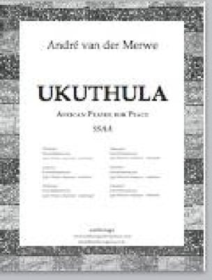 Ukuthula - Traditionnel - Partition - Chœur - laflutedepan.com