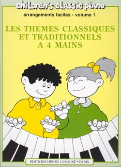 Thèmes Classiques et Traditionnels Célèbres Volume 1. 4 Mains laflutedepan