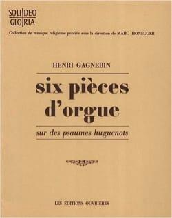 6 Pièces D'orgue Henri Gagnebin Partition Orgue - laflutedepan