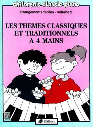 Thèmes Classiques et Traditionnels Célèbres Volume 2. 4 Mains laflutedepan