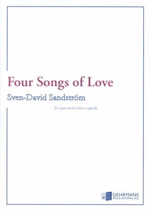 4 Songs of Love Sven-David Sandström Partition Chœur - laflutedepan