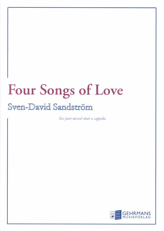 4 Songs of Love - Sven-David Sandström - Partition - laflutedepan.com