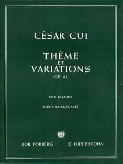 Thème et Variations Op. 61 César Cui Partition Piano - laflutedepan