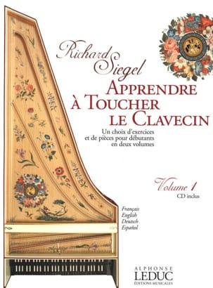Apprendre à Toucher le Clavecin. Volume 1 Richard Siegel laflutedepan