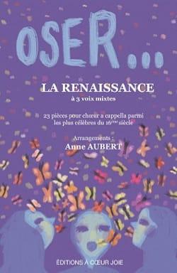 Oser... La Renaissance Partition Chœur - laflutedepan