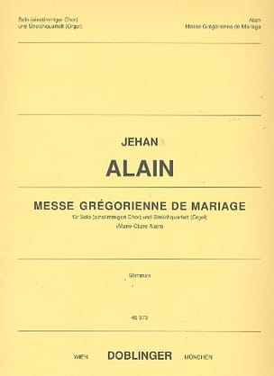 Messe grégorienne de Mariage. Matériel Jehan Alain laflutedepan