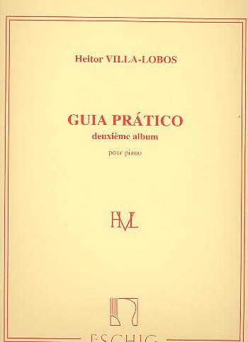 Guia Pratico Album N° 2 - VILLA-LOBOS - Partition - laflutedepan.com