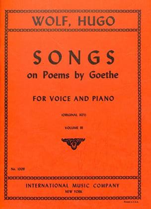 Songs On Poems By Goethe Volume 3 Voix Haute Hugo Wolf laflutedepan