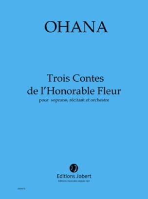 3 Contes de L'honorable Fleur. - Maurice Ohana - laflutedepan.com