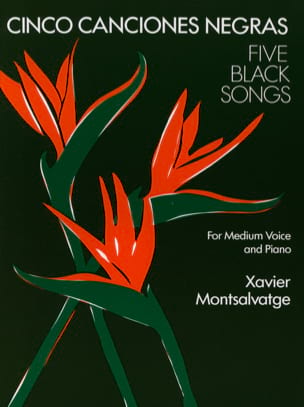 5 Canciones Negras. Voix Moyenne Xavier Montsalvatge laflutedepan