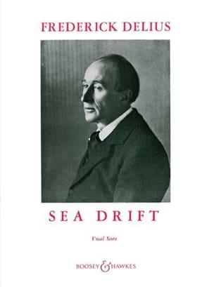 Sea Drift Frederick Delius Partition Chœur - laflutedepan