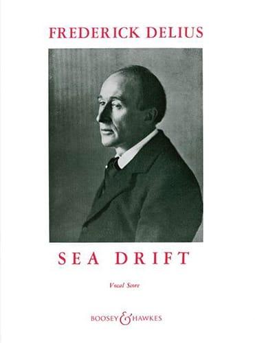 Sea Drift - Frederick Delius - Partition - Chœur - laflutedepan.com