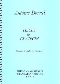 Pièces De Clavecin - Antoine Dornel - Partition - laflutedepan.com