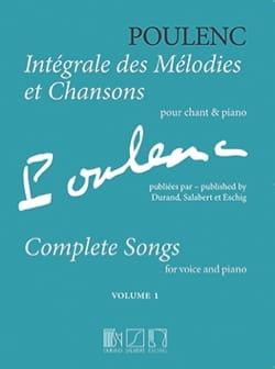 Intégrale des mélodies et chansons. Volume 1 POULENC laflutedepan
