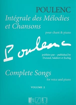 Francis Poulenc - Complete melodies and songs. Volume 2 - Partition - di-arezzo.co.uk