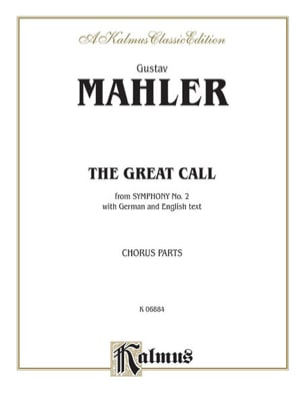 The Great Call, Symphonie N° 2, 5ème Mvt. MAHLER laflutedepan