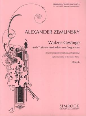 Walzer-Gesänge Opus 6 ZEMLINSKY Partition Mélodies - laflutedepan