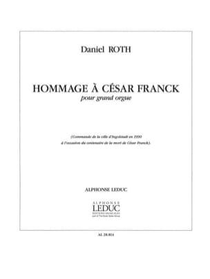 Hommage A César Franck Daniel Roth Partition Orgue - laflutedepan