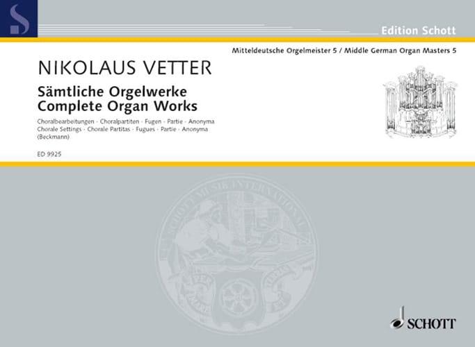 Sämtliche Orgelwerke - Nikolaus Vetter - Partition - laflutedepan.com
