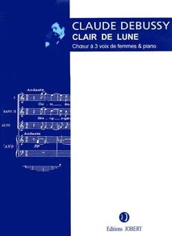 Clair de Lune. Choeur SSA DEBUSSY Partition Chœur - laflutedepan