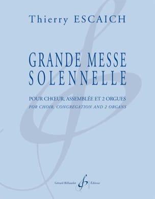 Grande Messe Solennelle Thierry Escaich Partition Chœur - laflutedepan
