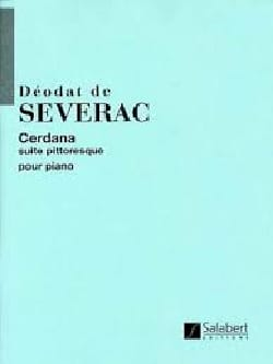 Cerdana Déodat de Séverac Partition Piano - laflutedepan