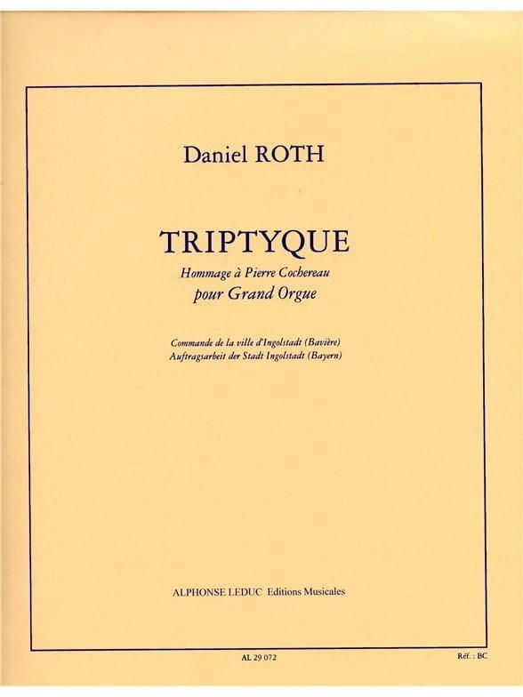 Triptyque - Daniel Roth - Partition - Orgue - laflutedepan.com